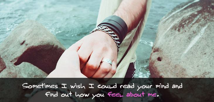 Quote: Sometimes I wish I could read your mind and findout how you feel about me. Image of a man holding a woman's hand in guidance by the water.