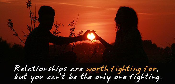 Quote: Relationships are worth fighting for, but you can't be the only one fighting. Image of man and woman making a heart shape with the sunset.